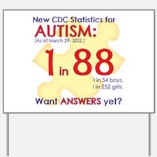 1 in 88 Want Answers v1 Yard Sign
