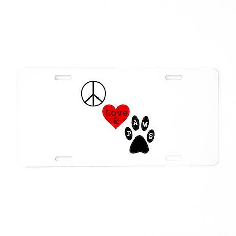 Peace Love & Paws Aluminum License Plate