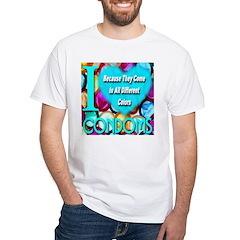 Why I (Heart) Condoms Shirt