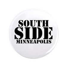 "South Side Minneapolis 3.5"" Button"