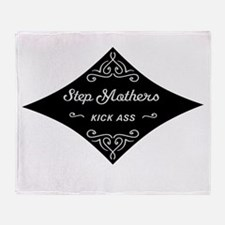 Step Mothers Kick Ass Throw Blanket