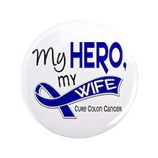 "My Hero Colon Cancer 3.5"" Button"