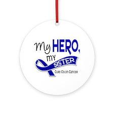 My Hero Colon Cancer Ornament (Round)