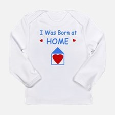 Born at home boy copy Long Sleeve T-Shirt