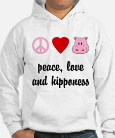 Peace Love and Hipponess Hoodie