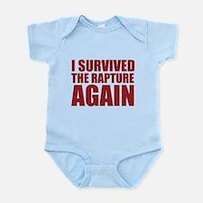 I Survived The Rapture Again Infant Bodysuit