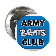 "Army Brats Club 2.25"" Button"