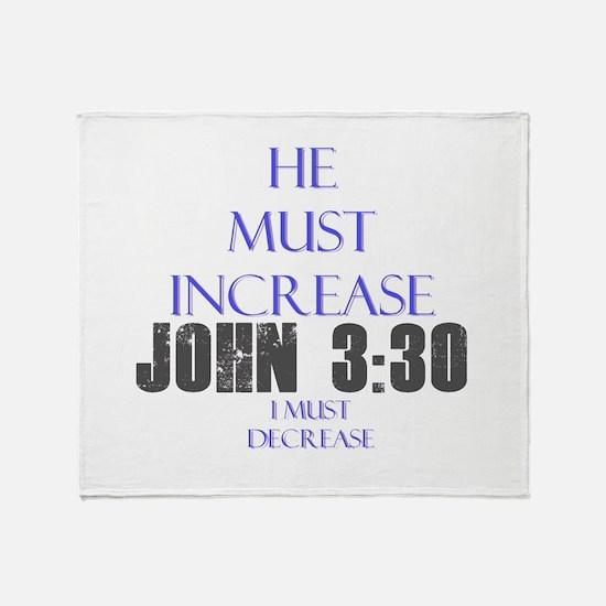 John 3:30 Throw Blanket