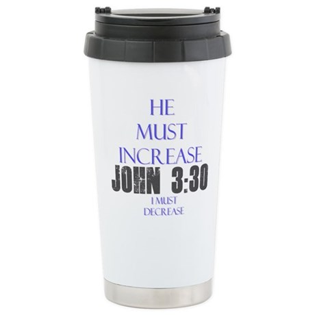 John 3:30 Stainless Steel Travel Mug