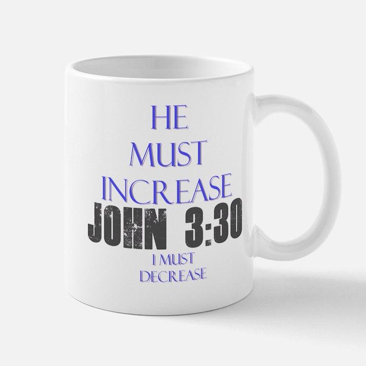 John 3:30 Mug