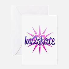 Luv 2 Skate Greeting Card