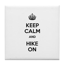 Keep Calm and Hike On Tile Coaster