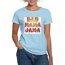 bad mama jama 10 T-Shirt