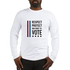 Respect and Protect our right Long Sleeve T-Shirt