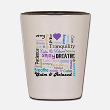Relax Typography Shot Glass