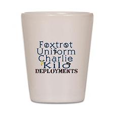 F*ck Deployments Shot Glass