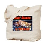 Best Steaks In The State Tote Bag