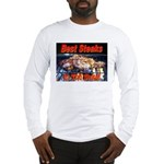 Best Steaks In The State Long Sleeve T-Shirt