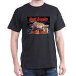 Best Steaks In The State Black T-Shirt