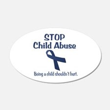 Stop Child Abuse It Hurts 22x14 Oval Wall Peel
