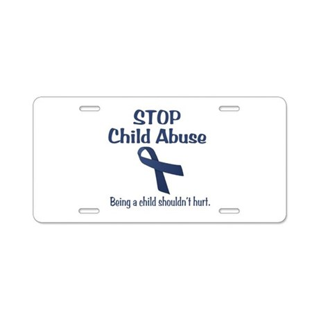 Stop Child Abuse It Hurts Aluminum License Plate