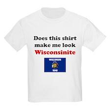 Make Me Wisconsinite T-Shirt