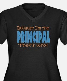 Because I'm the Principal Women's Plus Size V-Neck