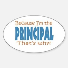 Because I'm the Principal Decal