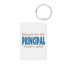 Because I'm the Principal Keychains