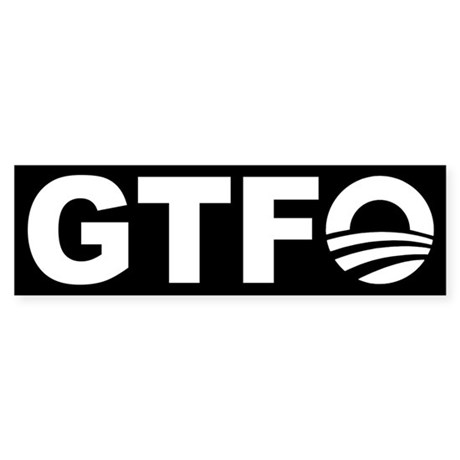 Nobama GTFO! - Bumper Sticker