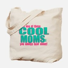 Cool Mom Tote Bag