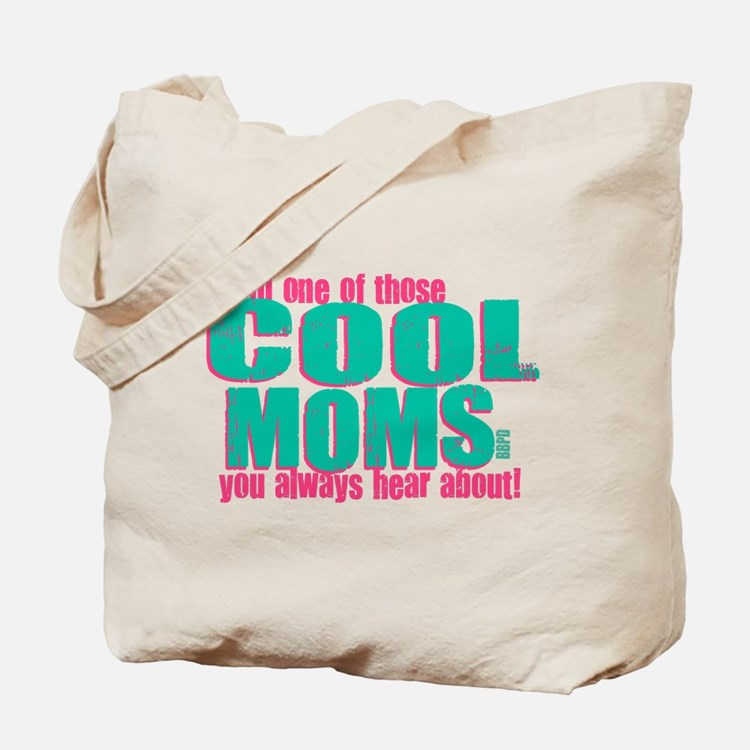 Cool Mom Tote Bag