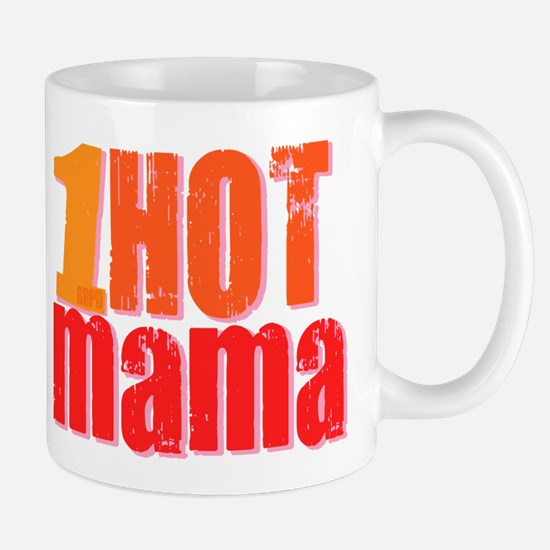 1 Hot Mama Mug