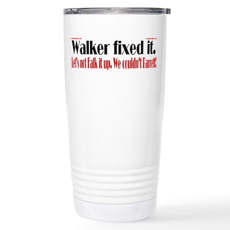 Walker fixed it. Stainless Steel Travel Mug
