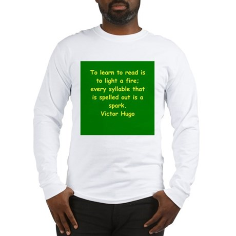 victor hugo quote Long Sleeve T-Shirt