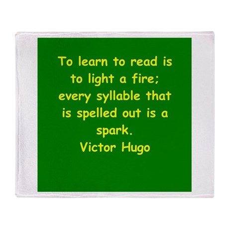 victor hugo quote Throw Blanket