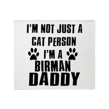 Birman Daddy Throw Blanket