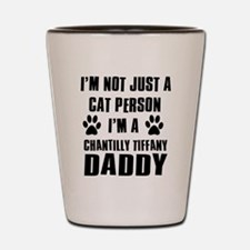 Chantilly Tiffany Daddy Shot Glass