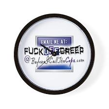 Email Me at FuckOffCreep Wall Clock
