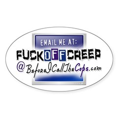 Email Me at FuckOffCreep Oval Decal