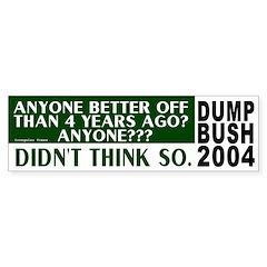 Anyone Better Off? Bumper Bumper Sticker
