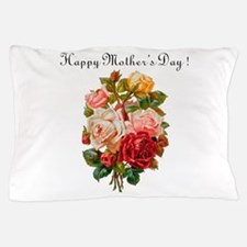 """""""Mother's Day Roses"""" Pillow Case"""