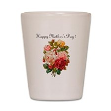 """""""Mother's Day Roses"""" Shot Glass"""
