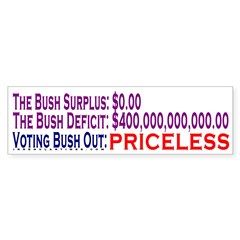 Bush Out: Priceless Bumper Bumper Sticker