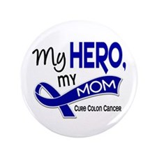 "My Hero Colon Cancer 3.5"" Button"