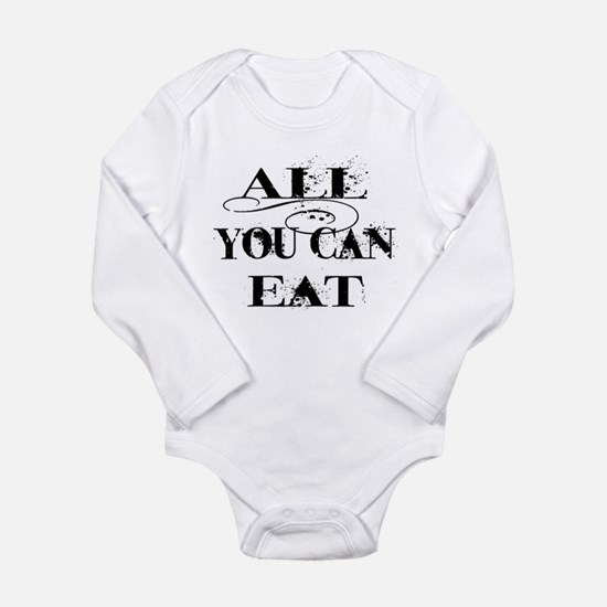 All you can eat Long Sleeve Infant Bodysuit