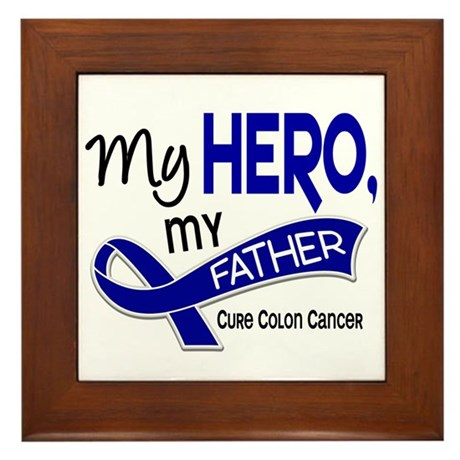 My Hero Colon Cancer Framed Tile
