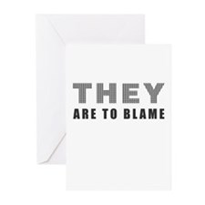 They (WE) are to Blame Greeting Cards (Package of