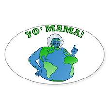 Funny Yo Mama Earth Decal