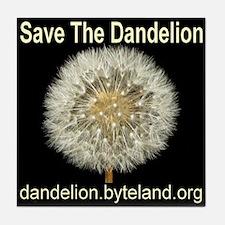 Save The Dandelion Tile Coaster